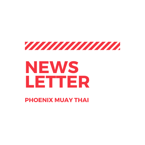 phoenix muay thai news letter